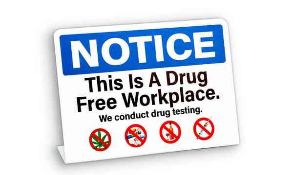 "drug and alcohol program enforcing a sign ""notice: this a drug free workplace"""